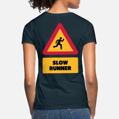 Slow Slow Runner - Women's T-Shirt