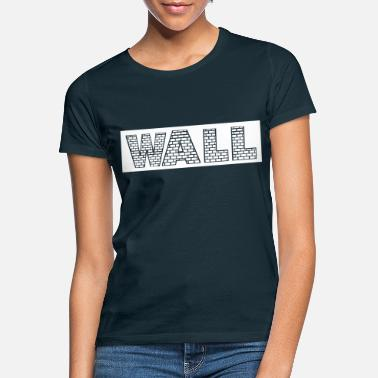 Walle WALL - Frauen T-Shirt