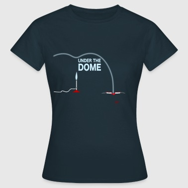 Under the dome - Frauen T-Shirt