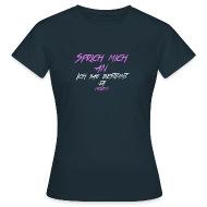 Sprichmichan   Frauen T Shirt