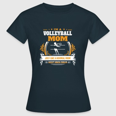 Volleyball Mom Shirt Gift Idea - Women's T-Shirt