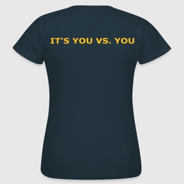 You vs. You - Women's T-Shirt