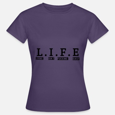 If You Can Life Is Not Easy Spread - T-shirt dam