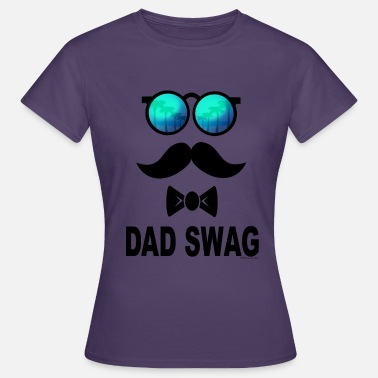 Swag Best Dad Swag - Women's T-Shirt