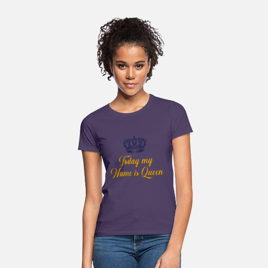 Mother T-Shirts - Today my name is Queen - Women's T-Shirt dark purple