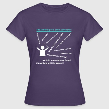 Funny Orchestra Conductor Orchestra Sayings Funny Gift - Women's T-Shirt