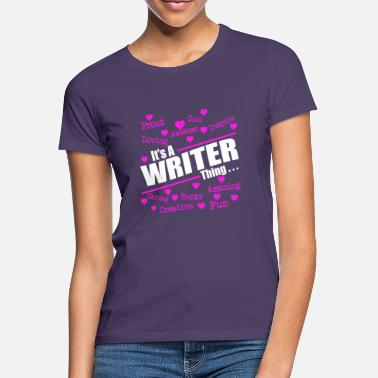 Writer Author Write Gift - Women's T-Shirt