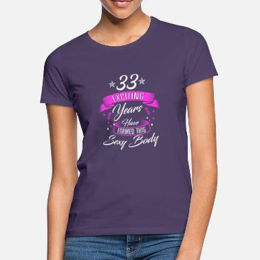 33 Jaar Oud Verjaardag T Shirts Online Bestellen Spreadshirt
