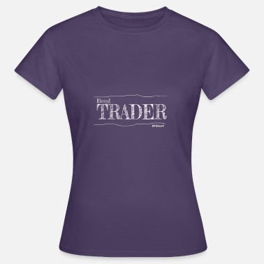 Bonds Bond Trader - Women's T-Shirt