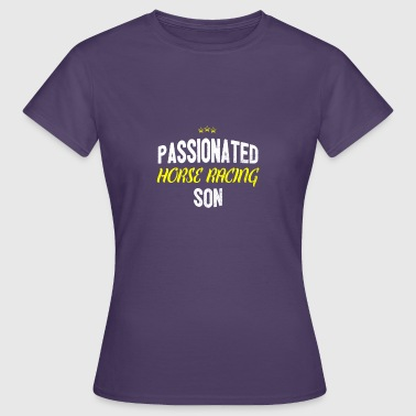 Passion Cheval Distressed - SON CHEVAL RACING Passionnée - T-shirt Femme