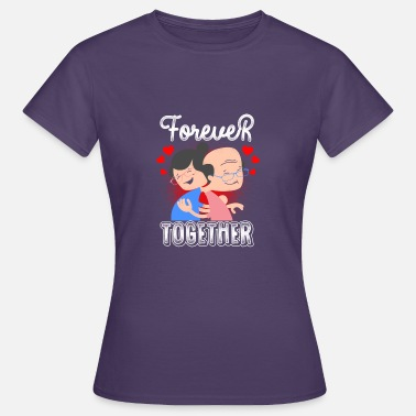 Forever Couple Forever Together / Couples / Gift - Women's T-Shirt