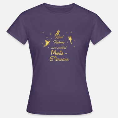 Giovanna fee fairies fairy vorname name Maria Giovanna - Frauen T-Shirt
