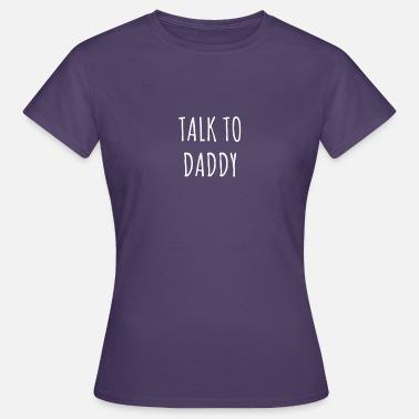 Hablar Mujer Talco Papá Con Camiseta 4wqzf