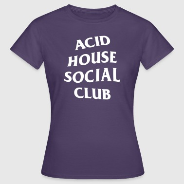 Acid House Club social Acid House - Camiseta mujer