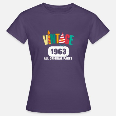 Made In 1963 All Original Parts Vintage 1963 All Original Parts - Women's T-Shirt