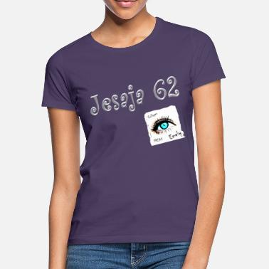 Isaiah Isaiah 62 / Luther Bibe-l Collages Freak Emely- - Camiseta mujer