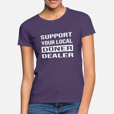 Doner Shop Support your doner shop on site - Women's T-Shirt