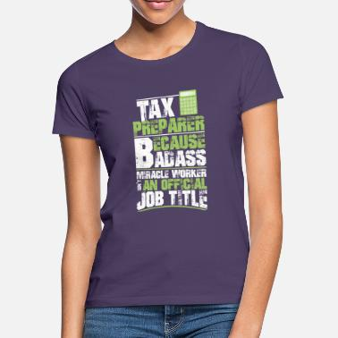 Perfect gift for accountants - Women's T-Shirt