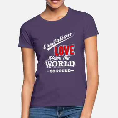 Capital capitalism - Women's T-Shirt