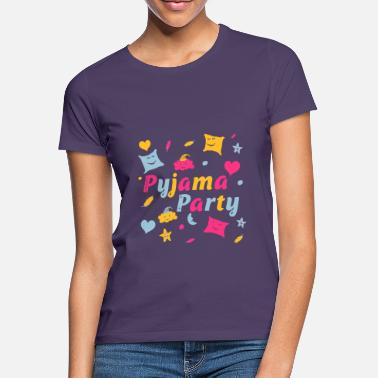 Chat Pajama party for a fun girls night out - Women's T-Shirt