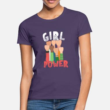 Girl Power Girl Power Great Feminist - Women's T-Shirt