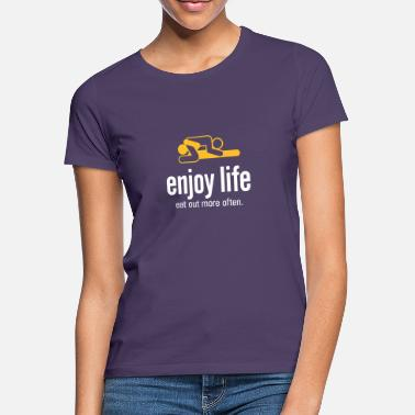 Lick Enjoy Life. Eat Out More Often! - Women's T-Shirt