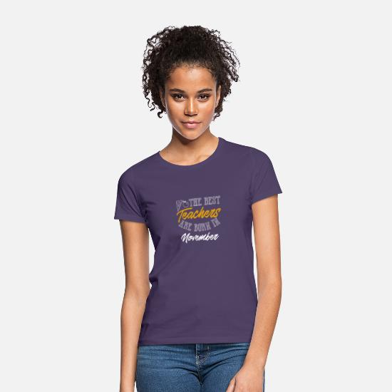 November T-Shirts - The Best Teacher November - Women's T-Shirt dark purple
