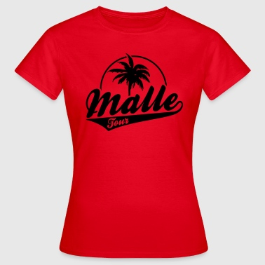 Malle Tour - Frauen T-Shirt