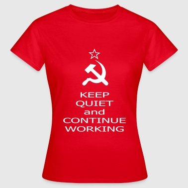 continue working - T-shirt Femme