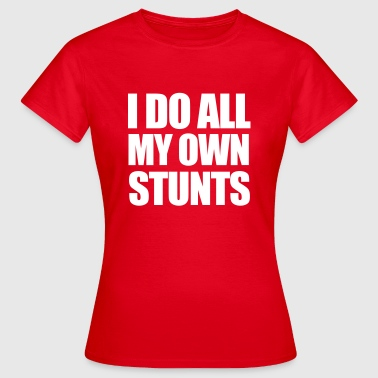 Stunts - Women's T-Shirt