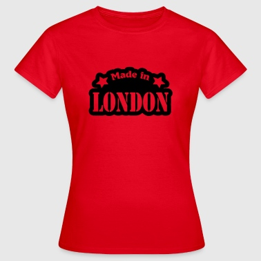 Made in London - Vrouwen T-shirt