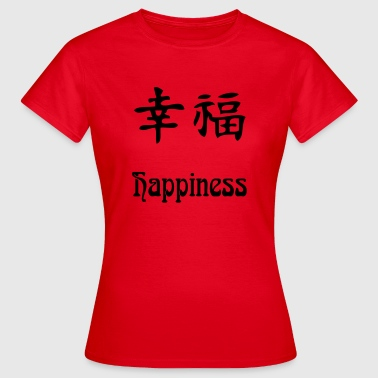 happiness - Vrouwen T-shirt