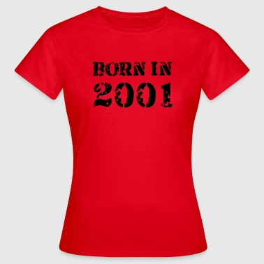 Born in 2001 - Frauen T-Shirt