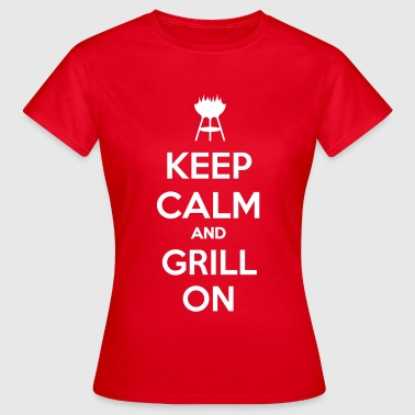 keep calm and grill on - Maglietta da donna