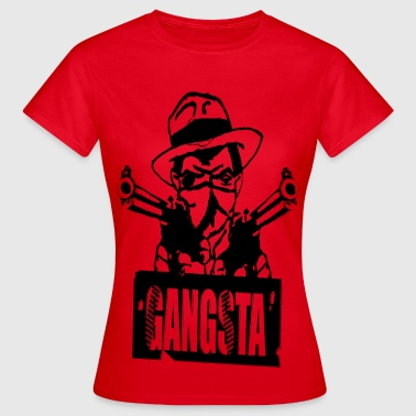 gangster - Frauen T-Shirt