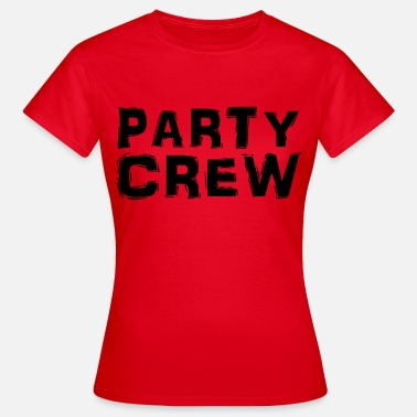 Party Party Crew - T-shirt dam