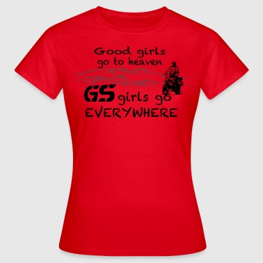Good Girls and GS Girls... - Frauen T-Shirt
