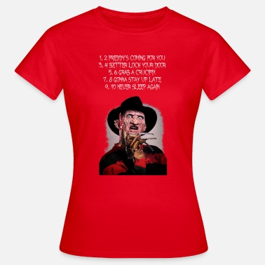 Freddy Krueger 1, 2 Freddy's Coming For You - Women's T-Shirt