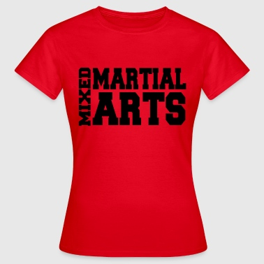 Mixed Martial Arts - T-shirt dam