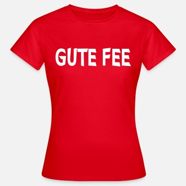 Gute Fee Gute Fee - Frauen T-Shirt