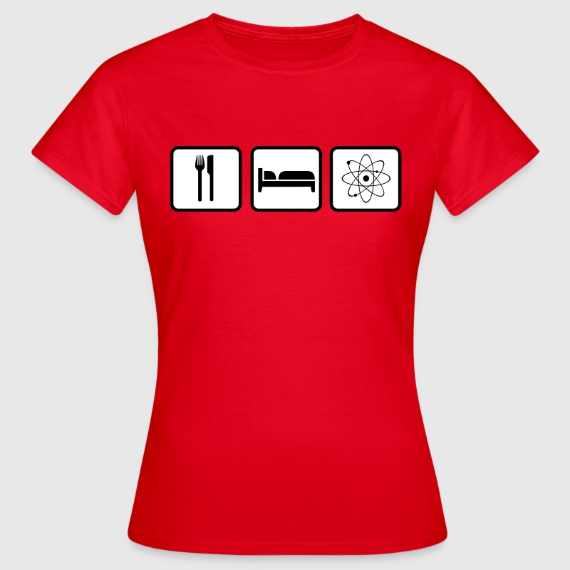 Eat Sleep Science - Women's T-Shirt