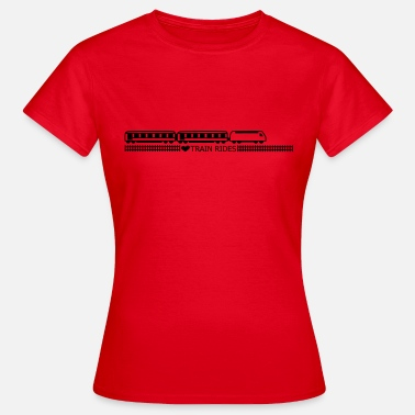 Eisenbahn Love Train Rides - Frauen T-Shirt