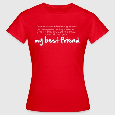 My best friend (dark) - Camiseta mujer