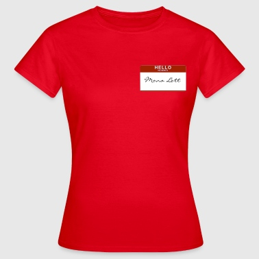 Lotte Mona Lott - Women's T-Shirt