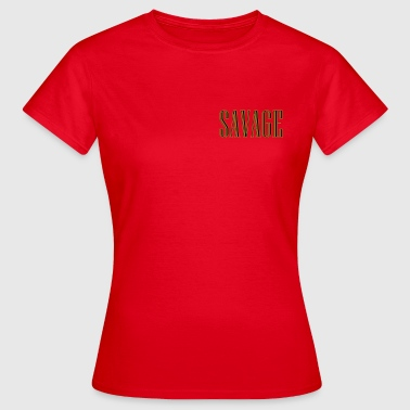 woest - Vrouwen T-shirt
