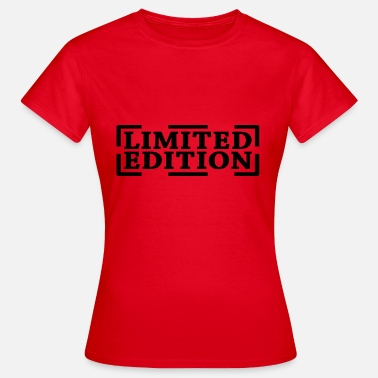 Editable Limited Edition | Limited edition - Women's T-Shirt