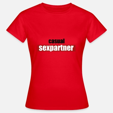 Youtuber You casualsexpartner - YouTube - Tinder - Women's T-Shirt