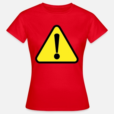 Attention Attention! Attention! - T-shirt Femme