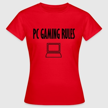 Pc Gaming pc gaming rules - Women's T-Shirt