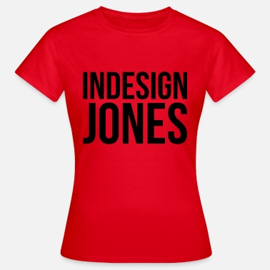 Indiana Jones indesign jones - T-shirt Femme